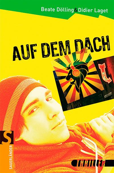 Didier Laget et Beate Dölling : Auf dem Dach